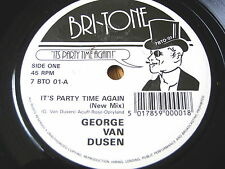 """GEORGE VAN DUSEN - IT'S PARTY TIME AGAIN  7"""" VINYL"""