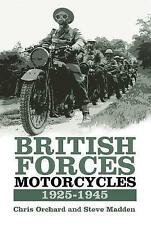 British Forces Motorcycles 1925-1945 by Madden, Steve, Orchard, Chris, NEW Book,