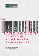 UNED La innovación continua en el éxito empresarial, eBook, 2014