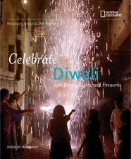 Celebrate Diwali : With Sweets, Lights, and Fireworks by Heiligman, Deborah