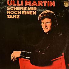 """ULLI MARTIN - SCHENK MIR NOCH EINEN TANZ 12"""" LP (T 322)"""