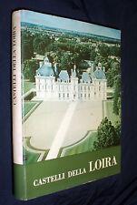 Castelli della Loira / di Georges Poisson