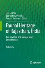 Faunal Heritage of Rajasthan, India : Conservation and Management of...