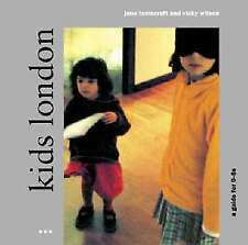 Kid's London: A Guide (The London guides), Lamacraft, Jane, Wilson, Vicky, Very