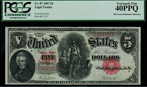"""1907 $5 Legal Tender FR-87 - """"WoodChopper"""" - Graded PCGS 40PPQ - Extremely Fine"""