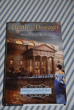 Death of a Dowager - The Jane Eyre Chronicles - Joanna Campbell Slan -- 2013 HC