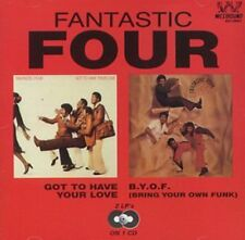 The Fantastic Four - Got to Have Your Love/B.Y.O.F (Bring Your Own Funk) [New CD