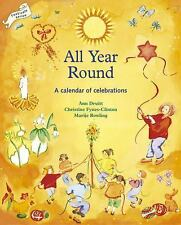 All Year Round by Christine Fynes-Clinton, Ann Druitt and Marije Rowling (1995,…