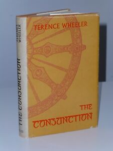 1st Print The Conjunction Terence Wheeler Angus & Robinson 1969 UK HB Booker