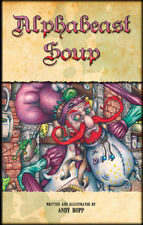 Alphabeast Soup by Andy Hopp - Illustrated story book (SIGNED)
