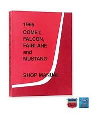 1965 Ford Falcon Fairlane Mustang Mercury Comet Shop Manual