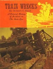 B0006BUAEO Train Wrecks: A Pictorial History of Accidents on the Main Line
