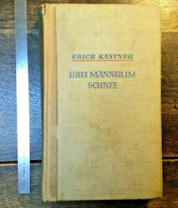 Drei Männer im Schnee, Erich Kästner, 1934, Bücherverbrennung, extrem selten!!!