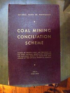 COAL MINING CONCILIATION SCHEME Vol 1 1943-47