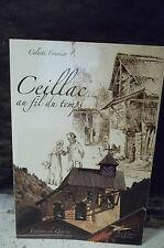 Fournier. CEILLAC AU FIL DU TEMPS. Histoire, monographie, société. Hautes-Alpes