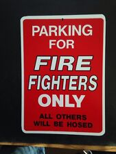 Fire Fighter Parking- Funny Gift PVC  Street Sign bar man cave 8.5 x12