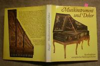 Sammlerbuch historische Musikinstrumente & Dekor, Orgel, Cembalo, Clavicord,