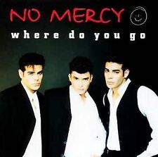 No Mercy - Where Do You Go ( Maxi CD, 1996 )