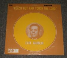 Earl McMilin~Reach Out And Touch The Lord~RARE Private Christian Gospel~Xian