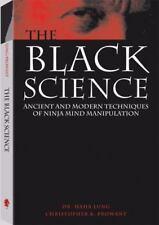 """GOOD COND""THE BLACK SCIENCE ANCIENT & MODERN TECHNIQUES NINJA MIND MANIPULATION"