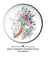 Coloring Books for Grownups Christmas: Magic Christmas Coloring Book by...