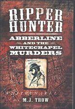 Ripper Hunter: Abberline and the Whitechapel Murders - M J Trow NEW Hardback