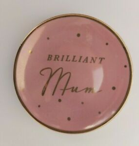 """Brilliant Mum"" Ceramic Trinket Dish. Pink & Gold Jewellery Dish, Trinket Tray"