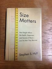 Size Matters: How Height Affects the Health, Happiness  HC VG