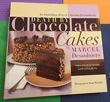 CHOCOLATE CAKES & enchantments desserts Marcel Desaulniers HB/DJ recipes