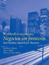 Workbook: Negocios Sin Fronteras : Intermediate Spanish for Business by Abella