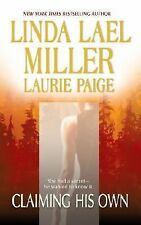 Claiming His Own by Laurie Paige and Linda Lael Miller (2003, Paperback)