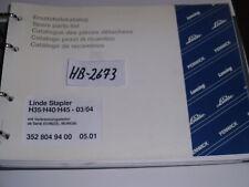 HB-2673 Ersatzteil Katalog Linde Stapler H35/H40/H45-03/04 Linde