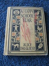 Reading Book-A Happy School Year-Alice Dalgliesh-pictures by Mary Brand-1924-Rea