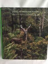 Living In The Environment ~by G Tyler Miller ~ 3rd Edition~ Hard Cover