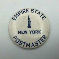 "Vtg 3"" Empire State New York Postmaster 1930's 1940's Pin Pinback Button Rare Q5"