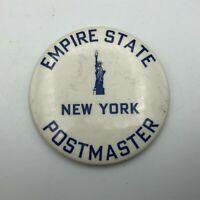 "Vtg 3"" Empire State New York Postmaster 1930's 1940's Pin Pinback Button Rare Q5"