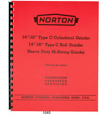 "Norton 13""-16"" Type C Roll & Cylindrical Grinder Operating-Service Manual #1045"
