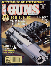 Magazine *GUNS* March 1992 RUGER Model P90DC .45 Auto PISTOL, AVANZA O/U SHOTGUN