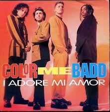 7inch COLOR ME BADD i adore me amor GERMAN 1991 EX +PS