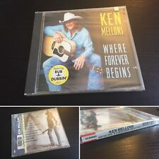 MELLONS, KEN : WHERE FOREVER BEGINS CD