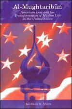 Al-Mughtaribun: American Law and the Transformation of Muslim Life in -ExLibrary
