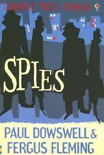 Spies (Usborne True Stories) by Paul Dowswell, Fergus Fleming