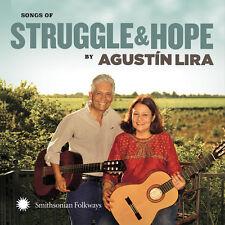 Agustin Lira & Alma - Songs of Struggle and Hope [New CD]