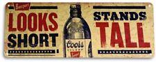 TIN SIGN PGB660 Coors Short Tall Beer Bar Garage Shop Beer Metal Decor