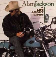 FREE US SHIP. on ANY 3+ CDs! NEW CD Alan Jackson: A Lot About Livin' (And a Litt
