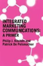 Integrated Marketing Communications : A Primer by Patrick de Pelsmacker and...