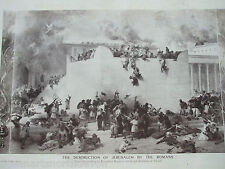 ANTIQUE PRINT C1909 THE DESTRUCTION OF JERUSALEM BY THE ROMANS FROM PAINTING