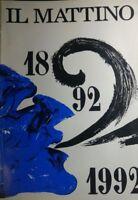 IL MATTINO 1892 1992 R335