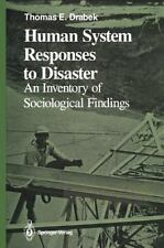 Human System Responses to Disaster: An Inventory of Sociological Findings