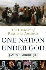 One Nation Under God: The History of Prayer in America-ExLibrary